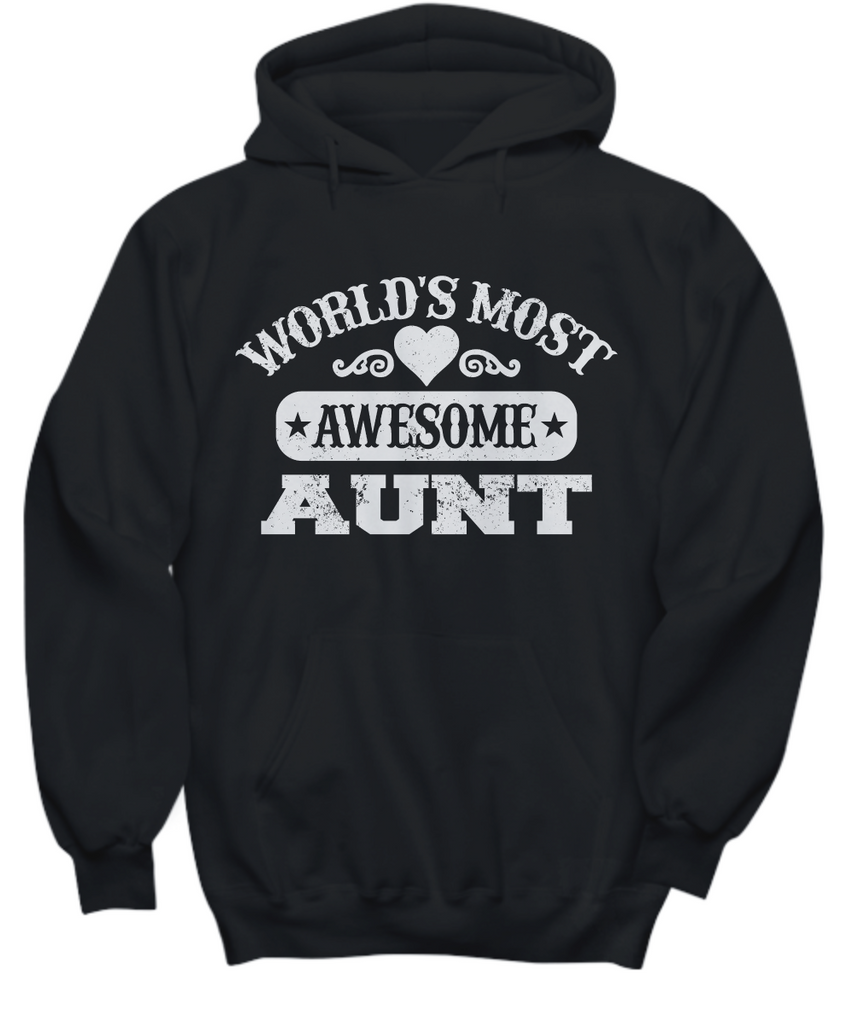 Women and Men Tee Shirt T-Shirt Hoodie Sweatshirt World's Most Awesome Aunt