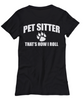Image of Women and Men Tee Shirt T-Shirt Hoodie Sweatshirt Pet Sitter That's How I Roll
