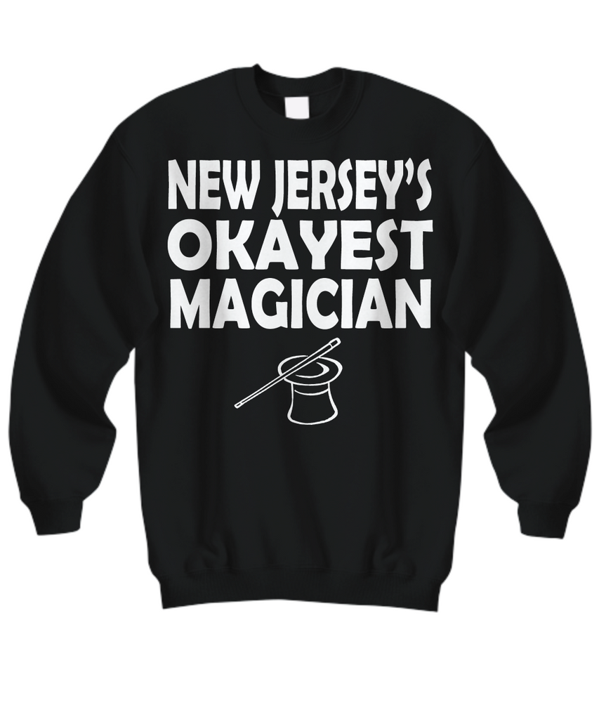 Women and Men Tee Shirt T-Shirt Hoodie Sweatshirt New Jersey's Okayest Magician
