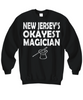 Image of Women and Men Tee Shirt T-Shirt Hoodie Sweatshirt New Jersey's Okayest Magician