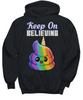 Image of Women and Men Tee Shirt T-Shirt Hoodie Sweatshirt Keep On Believing