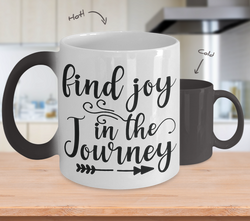 Color Changing Mug Funny Mug Inspirational Quotes Novelty Gifts Find Joy In The Journey