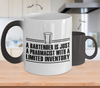 Image of Color Changing Mug Drinking Theme A Bartender Is Just A Pharmacist With A Limited Inventory