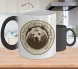 Color Changing Mug Animals Keep Your Heads Up High And Your Hopes Down Low