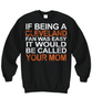 Image of Women and Men Tee Shirt T-Shirt Hoodie Sweatshirt If Being A Cleveland Fan Was Easy It Would Be Called Your Mom