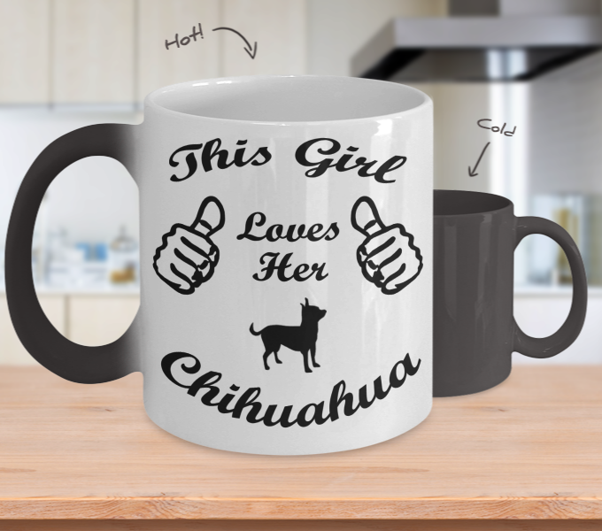Color Changing Mug Dog Theme This Girl Loves Her Chihuahua