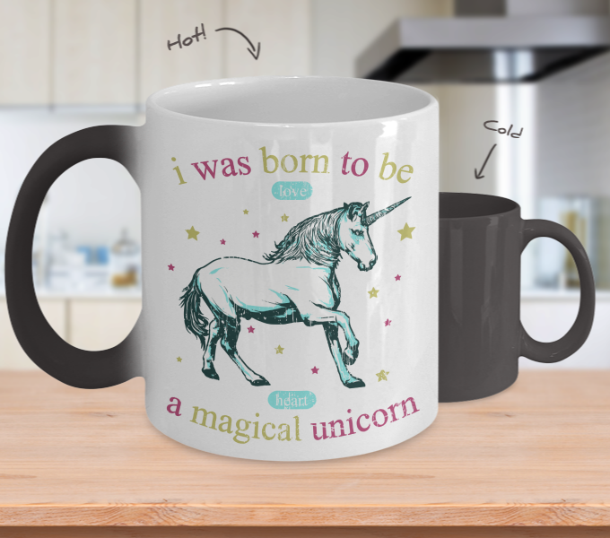 Color Changing Mug Animals I Was Born To Be Love A Magical Unicorn