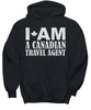 Image of Women and Men Tee Shirt T-Shirt Hoodie Sweatshirt I'am A Canadian Travel Agent