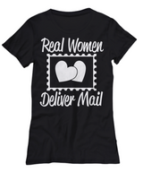 Women and Men Tee Shirt T-Shirt Hoodie Sweatshirt Real Women Deliver Mail
