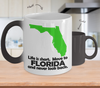 Image of Color Changing Mug Love Where You Live Theme Life Is Short. Move To Florida And Never Look Back