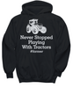 Image of Women and Men Tee Shirt T-Shirt Hoodie Sweatshirt Never Stopped Playing With Tractors