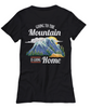 Image of Women and Men Tee Shirt T-Shirt Hoodie Sweatshirt Going To The Mountain Is Going Home