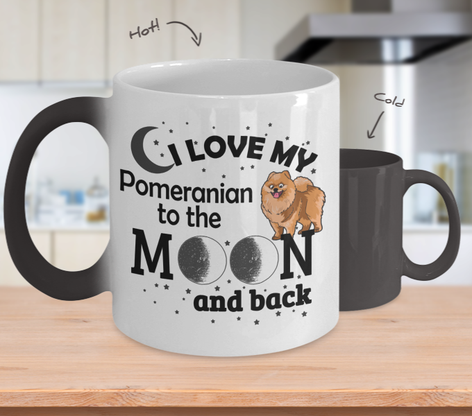 Color Changing Mug Dog Theme I Love My Pomeranian To The Moon And Back