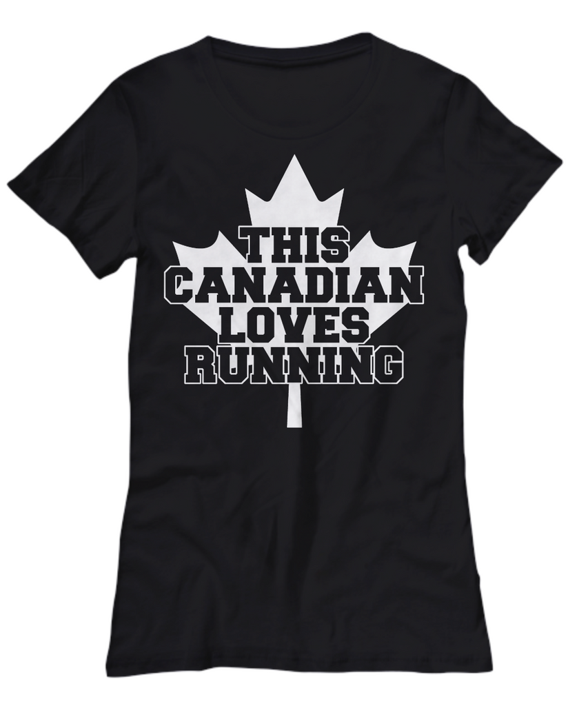 Women and Men Tee Shirt T-Shirt Hoodie Sweatshirt This Canadian Loves Running