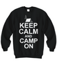 Image of Women and Men Tee Shirt T-Shirt Hoodie Sweatshirt Keep Calm And Camp On