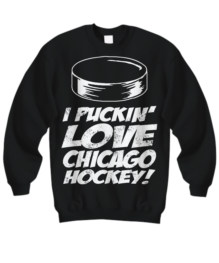 Women and Men Tee Shirt T-Shirt Hoodie Sweatshirt I Puckin' Love Chicago Hockey
