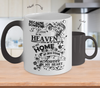 Image of Color Changing Mug Family Theme Beacuse Someone I Love You In Heaven There's A Little Bit Of Heaven In My Home My Best Friend