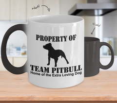 Color Changing Mug Dog Theme Property Of Team Pitbull Home Of The Extra Loving Dog
