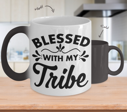 Color Changing Mug Funny Mug Inspirational Quotes Novelty Gifts Blessed With My Tribe