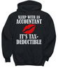 Image of Women and Men Tee Shirt T-Shirt Hoodie Sweatshirt Sleep With An Account It's Tax Deductible