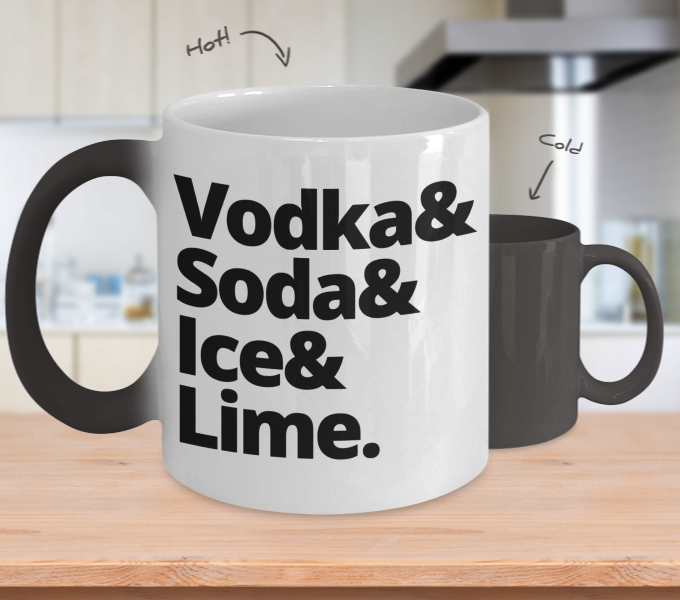 Color Changing Mug Drinking Theme Vodka& Soda& Ice& Lime