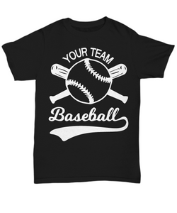 Women and Men Tee Shirt T-Shirt Hoodie Sweatshirt Your Team Baseball