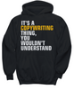 Image of Women and Men Tee Shirt T-Shirt Hoodie Sweatshirt It's A Copywriting Thing, You Wouldn't Understand