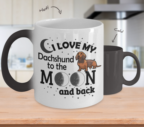 Color Changing Mug Dog Theme I Love My Dachshund To The Moon And Back