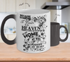 Image of Color Changing Mug Family Theme Beacuse Someone I Love You In Heaven There's A Little Bit Of Heaven In My Home My Wife