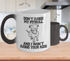 Image of Color Changing Mug Dog Theme Don't Judge My Pitbull And I wont Judge Your Kids