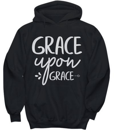 Women and Men Tee Shirt T-Shirt Hoodie Sweatshirt Grace Upon Grace