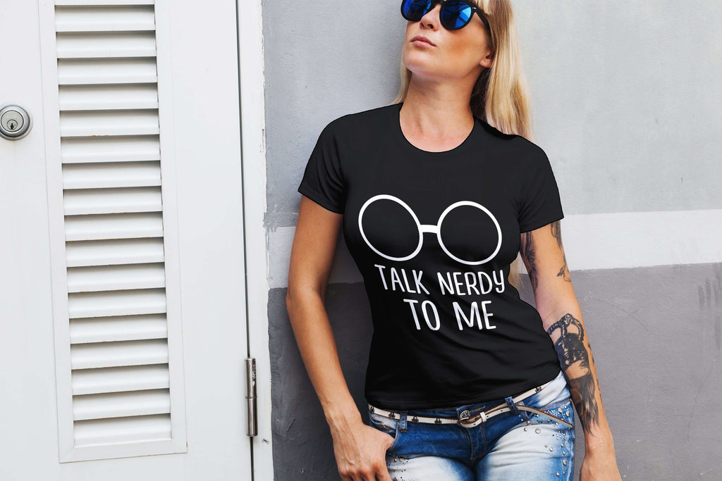 Talk Nerdy To Me Ladies Tee - STUDIO 11 COUTURE
