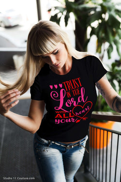 Trust The Lord Ladies Tee - STUDIO 11 COUTURE