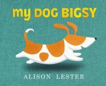 My Dog Bigsy Boardbook