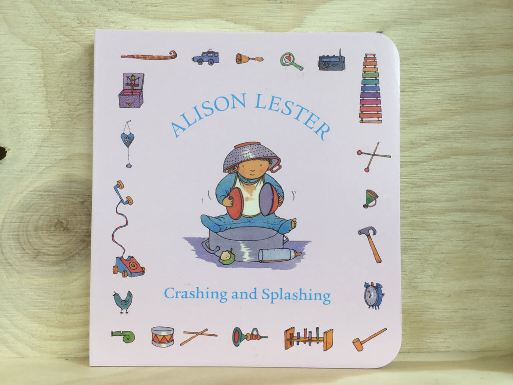 Crashing and Splashing Board book