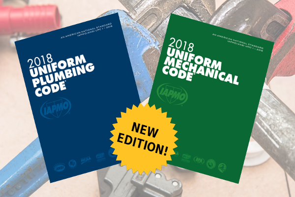 New IAPMO 2018 Uniform Mechanical and Plumbing Codes Now Available