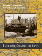 Estimating Construction Costs, Fifth Edition