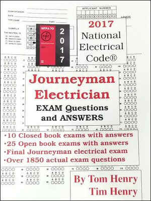 Journeyman Electrician Exam Questions and Answers 2017 Edition