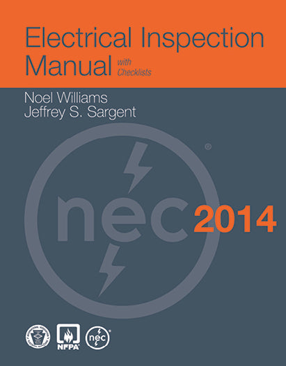 Electrical Inspection Manual, 2014 Edition