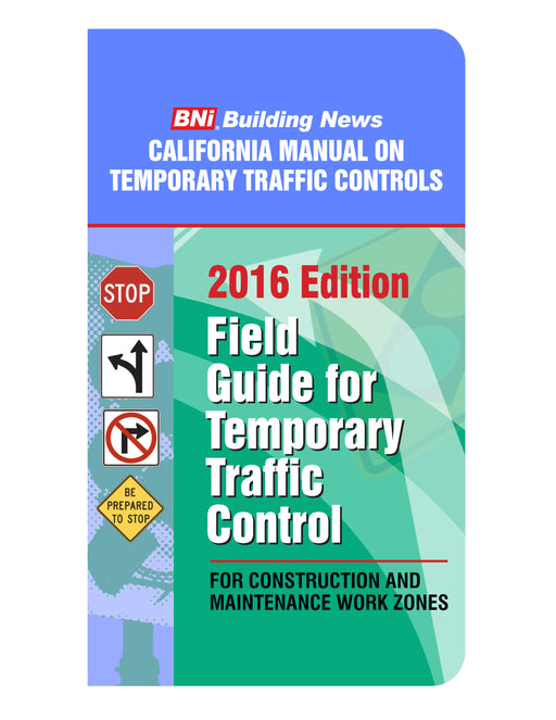California Field Guide for Temporary Traffic Control