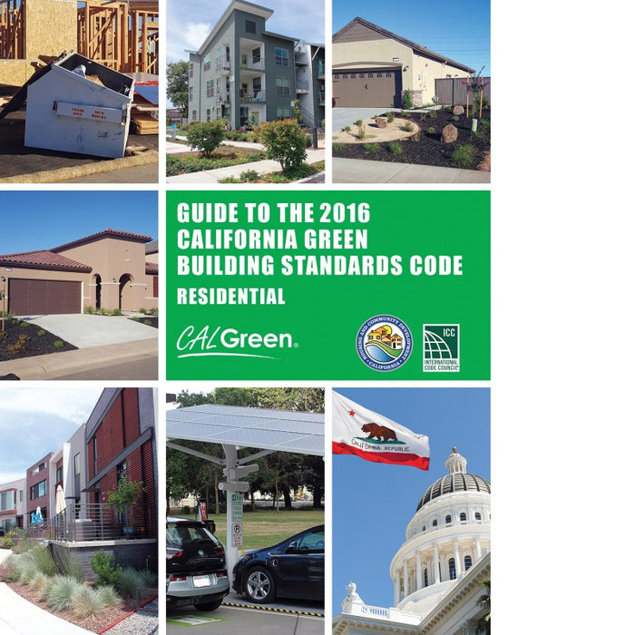 The 2016 California Green Building Standards Code: Residential