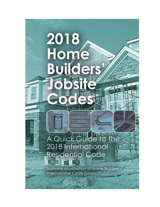 2018 Home Builders' Jobsite Codes