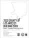 2020 County of Los Angeles Building Code (2 Volumes) - Amendments only