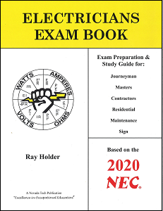 Electricians Exam Book, Based on 2020 NEC