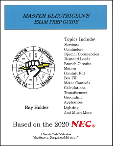 Master Electrician's Exam PREP Guide Based on NEC 2020