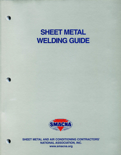 SMACNA Sheet Metal Welding Guide, Third Edition
