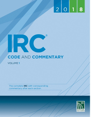 2018 International Residential Code and Commentary Vol 1