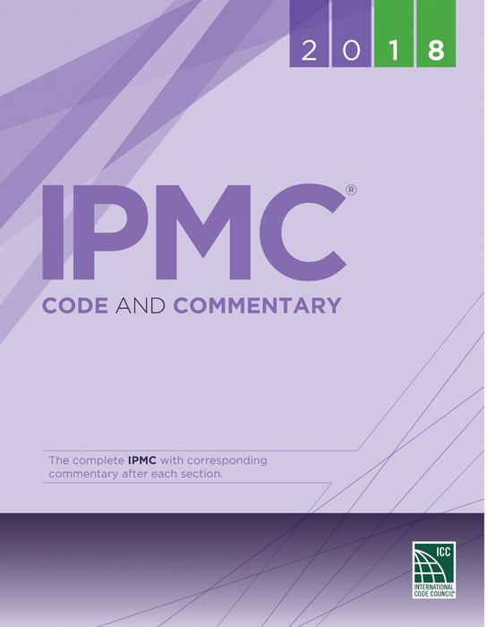 2018 International Property Maintenance Code (IPMC) and Commentary
