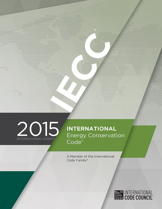 2015 ICC International Energy Conservation Code (IECC), Softcover