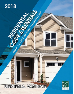 Residential Code Essentials 2018 Edition